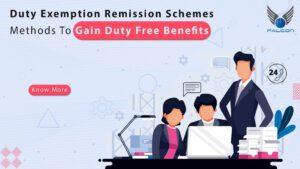 Duty Exemption and Remission Scheme