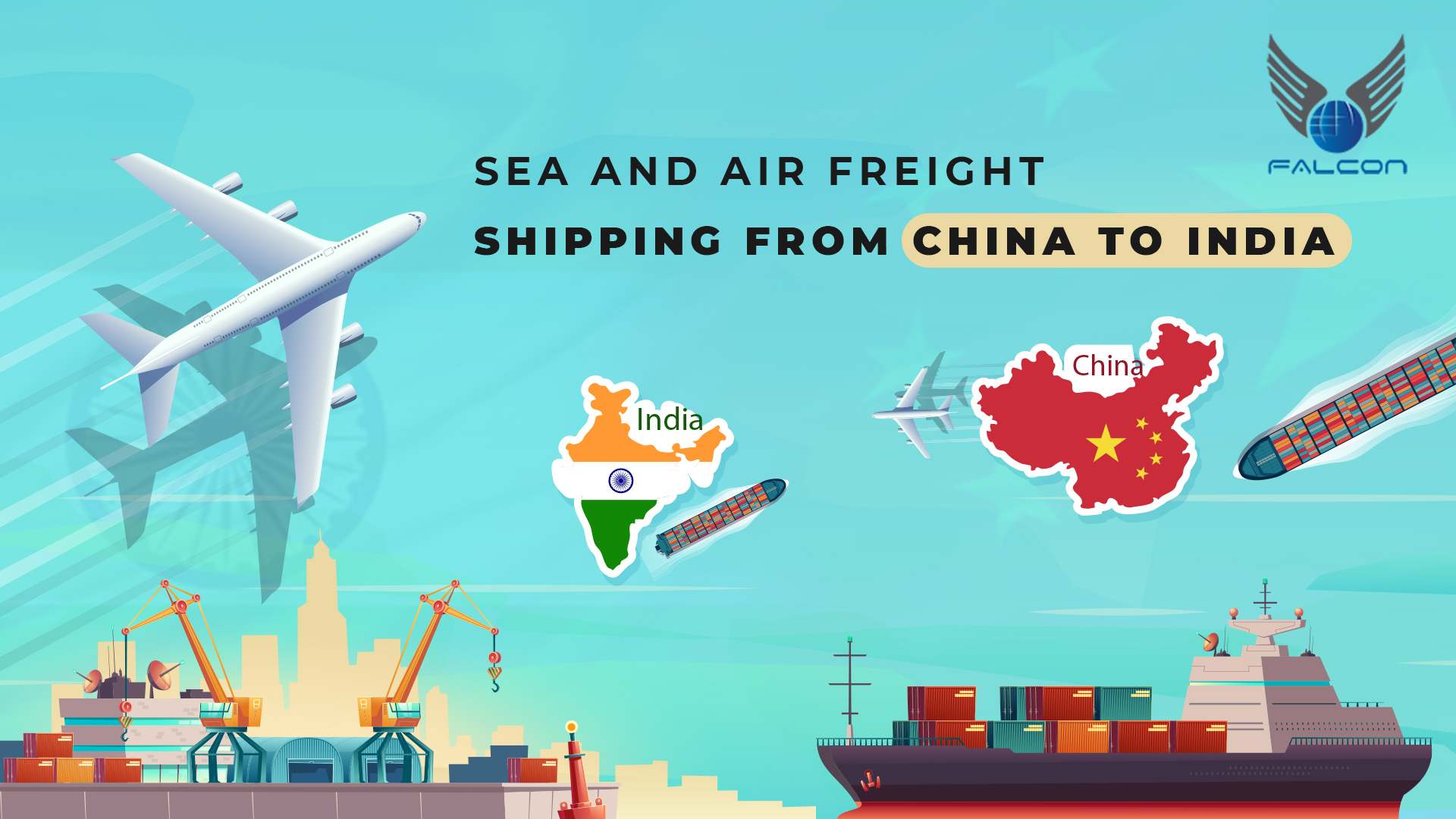 Sea And Air Freight Shipping From China to India