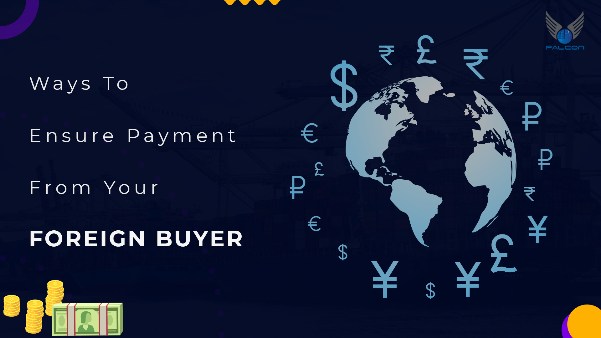 Make sure your foreign buyers pay you.