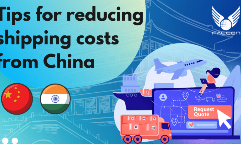 Tips for Reducing Shipping Costs from China