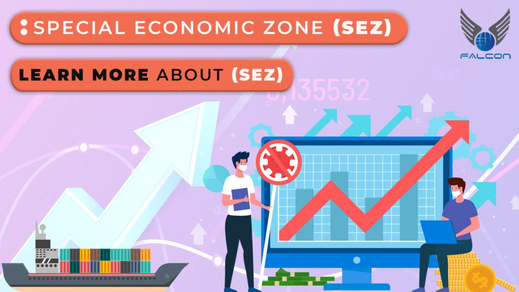 What is SEZ? Know More about Special Economic Zones Key Information