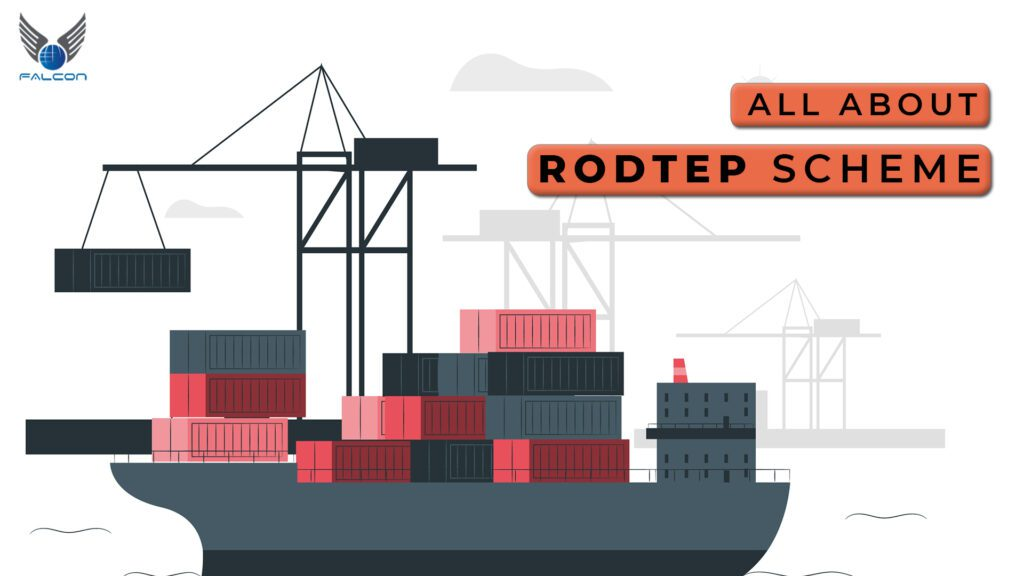 RoDTEP (Remission of Duties and Taxes on Exported Products)